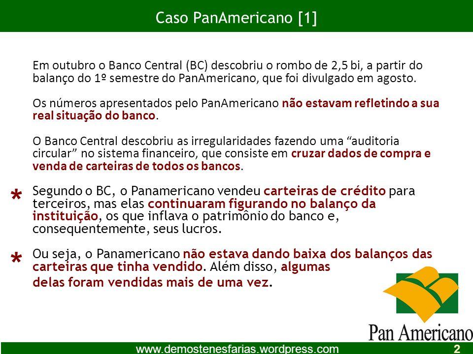 * * Caso PanAmericano [1]